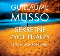 Sekretne życie pisarzy - Guillaume Musso - audiobook