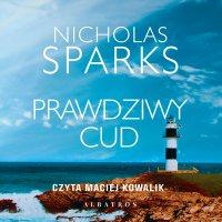 Prawdziwy cud - Nicholas Sparks - audiobook