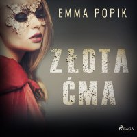 Złota ćma - Emma Popik - audiobook