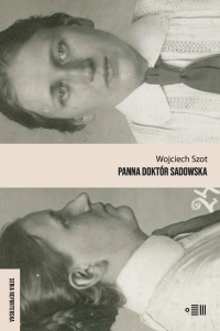 Panna doktór Sadowska - Wojciech Szot - ebook