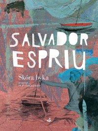 Skóra byka - Salvador Espriu - ebook