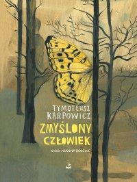 Zmyślony człowiek - Tymoteusz Karpowicz - ebook