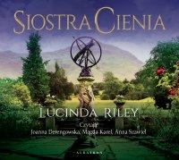 Siostra Cienia. Siedem Sióstr - Lucinda Riley - audiobook