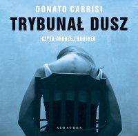 Trybunał dusz - Donato Carrisi - audiobook