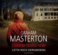 Czerwone światło hańby - Graham Masterton - audiobook