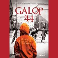 Galop '44 - Monika Kowaleczko-Szumowska - audiobook