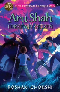 Aru Shah i Drzewo Życzeń - Roshani Chokshi - ebook