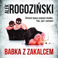 Babka z zakalcem - Alek Rogoziński - audiobook