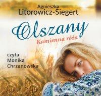 Olszany. Kamienna róża. Tom 2 - Agnieszka Litorowicz-Siegert - audiobook