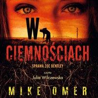 W ciemnościach - Mike Omer - audiobook