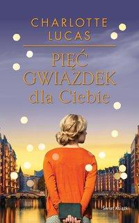 Pięć gwiazdek dla Ciebie - Charlotte Lucas - ebook