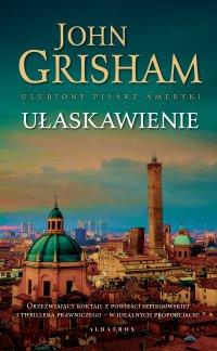 Ułaskawienie - John Grisham - ebook