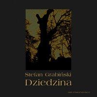 Dziedzina - Stefan Grabiński - audiobook