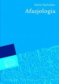 Afazjologia - Maria Pąchalska - ebook