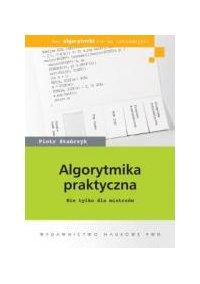 Algorytmika praktyczna - Piotr Stańczyk - ebook