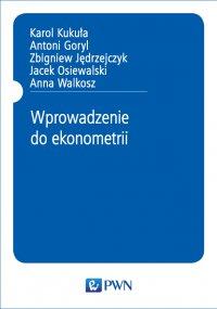 Wprowadzenie do ekonometrii - Karol Kukuła - ebook