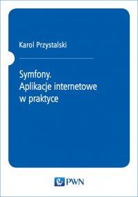 Symfony - Karol Przystalski - ebook