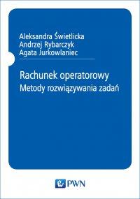 Rachunek operatorowy - Aleksandra Świetlicka - ebook