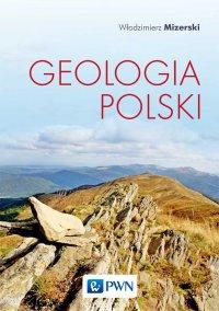 Geologia Polski - Włodzimierz Mizerski - ebook