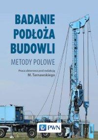 Badanie podłoża budowli - Zbigniew Frankowski - ebook