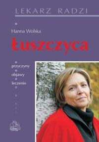Łuszczyca - prof. dr hab. med. Hanna Wolska - ebook