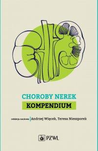 Choroby nerek. Kompendium - Andrzej Więcek - ebook