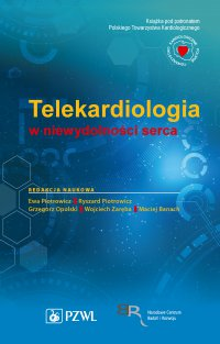 Telekardiologia w niewydolności serca - Ewa Piotrowicz - ebook