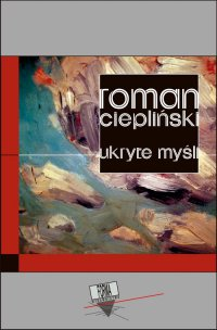 Ukryte myśli - Roman Ciepliński - ebook
