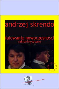 Falowanie nowoczesności - Andrzej Skrendo - ebook