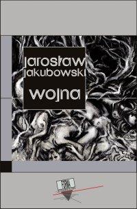 Wojna - Jarosław Jakubowski - ebook