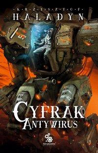 Cyfrak. Antywirus - Krzysztof Haladyn - ebook