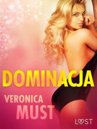 Dominacja - Veronica Must - ebook