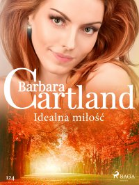 Idealna miłość - Barbara Cartland - ebook