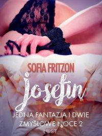 Josefin. Jedna fantazja i dwie zmysłowe noce 2 - Sofia Fritzson - ebook