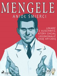 Mengele. Anioł śmierci - Lucas Pavetto - ebook