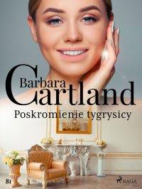 Poskromienie tygrysicy - Barbara Cartland - ebook