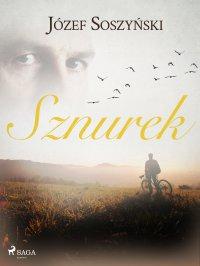 Sznurek - Józef Soszyński - ebook