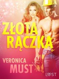 Złota rączka - Veronica Must - ebook