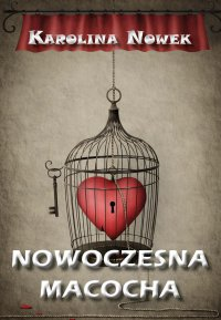 Nowoczesna macocha - Karolina Nowek - ebook