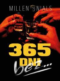 365 dni bez... - Millen Nials - ebook