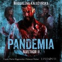 Alvethor. Pandemia. Tom 2 - Magdalena Maria Kałużyńska - audiobook
