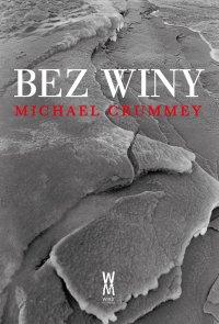 Bez winy - Michael Crummey - ebook