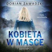 Kobieta w masce - Dorian Zawadzki - audiobook