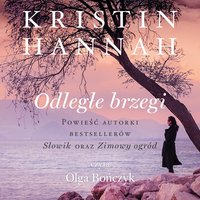 Odległe brzegi - Kristin Hannah - audiobook