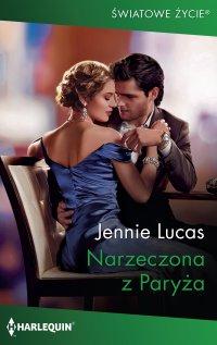 Narzeczona z Paryża - Jennie Lucas - ebook