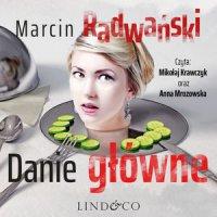 Danie główne. Komisarz Piotr Tonder. Tom 1 - Marcin Radwański - audiobook