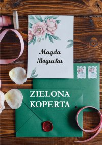 Zielona koperta - Magdalena Bogucka - ebook
