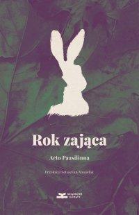 Rok zająca - Arto Paasilinna - ebook