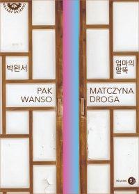 Matczyna droga - Pak Wanso - ebook