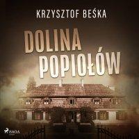 Dolina popiołów - Krzysztof Beśka - audiobook